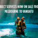 Direct Flights from Melbourne to Vanuatu!